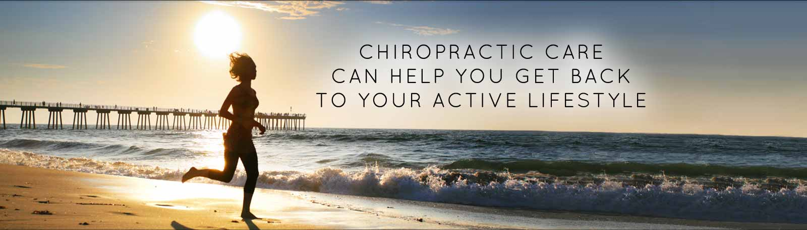 Chiropractic care for an active lifestyle